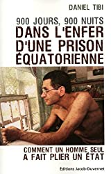 900 jours, 900 nuits dans l'enfer d'une prison équatorienne
