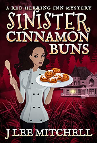 Sinister Cinnamon Buns: A Red Herring Inn Culinary Cozy Mystery (Red Herring Inn Mystery Book 1) (English Edition) -