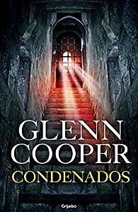 Condenados par Glenn Cooper