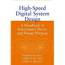 High–Speed Digital System Design: A Handbook of Interconnect Theory and Design Practices