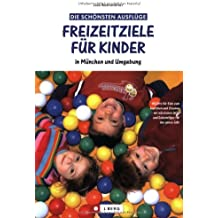 Freizeitziele für Kinder: in München und Umgebung