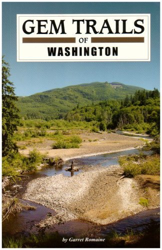 Gem Trails of Washington by Garret Romaine (2007-10-01) -
