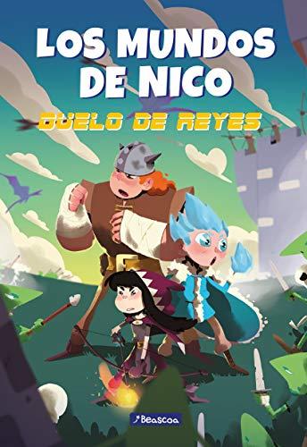 Los mundos de Nico. Duelo de Reyes (Los mundos de Nico)