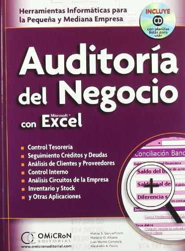 Auditoria del Negocio con Microsoft Excel+Cd por Matias S. Garcia Fronti