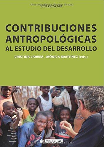Contribuciones antropológicas al estudio del desarrollo (Manuales) por Cristina Larrea Killinger