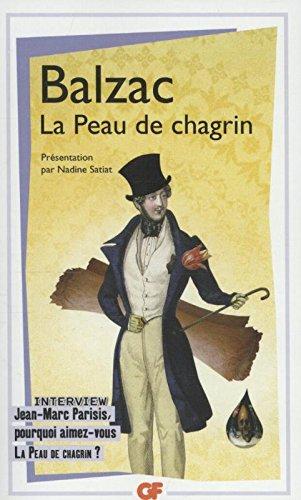 La peau de chagrin - interview : jean-marc parisis, pourquoi aimez-vous la peau de chagrin ? (GF) por Honore de Balzac
