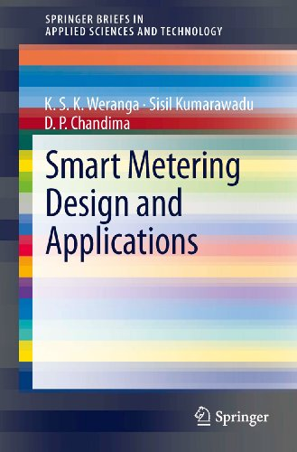 Smart Metering Design and Applications (SpringerBriefs in Applied Sciences and