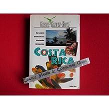 Costa Rica. Reise Know- How. Das komplette Handbuch für das Naturparadies Mittelamerikas