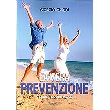 La vera prevenzione