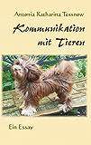 Kommunikation mit Tieren: Ein Essay