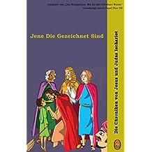 Jene Die Gezeichnet Sind (Die Chroniken von Jesus und Judas Ischariot 2)