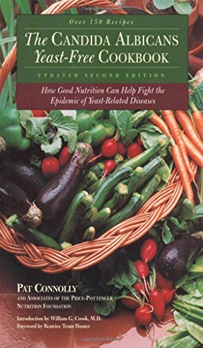 The Candida Albican Yeast-Free Cookbook : How Good Nutrition Can Help Fight the Epidemic of Yeast-Related Diseases by Connolly, Pat, Associates of the Price-Pottenger Nutrition F (2000) Paperback par Pat Connolly