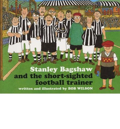 Stanley Bagshaw and the short-sighted football trainer