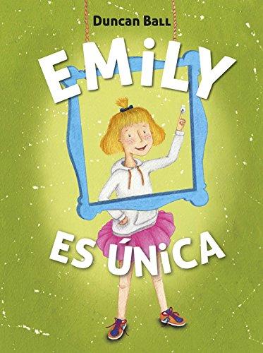 Emily es única por DUNCAN BALL