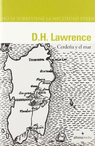Cerdeña y el mar (Alhena Literaria) por D H Lawrence