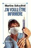 Image de J'ai voulu être infirmière