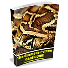 Burmese Python Care Guide (English Edition)