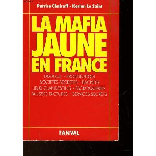 La mafia jaune en France