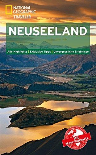 NATIONAL GEOGRAPHIC Reiseführer Neuseeland: Das ultimative Reisehandbuch mit über 500 Adressen und praktischer Faltkarte zum Herausnehmen für alle Traveler (National Geographic Traveler)
