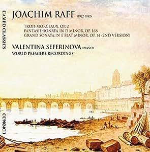 Joachim Raff Piano Sonatas and Character Pieces