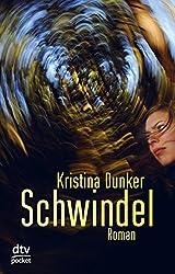 Schwindel: Thriller (dtv pocket)
