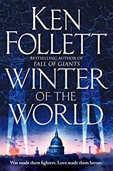 Winter of the World (The Century Trilogy Book 2) by [Follett, Ken]