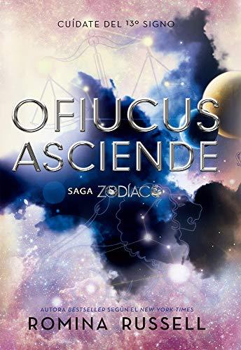 Ofiucus Asciende (Zodíaco / Zodiac, Band 4)