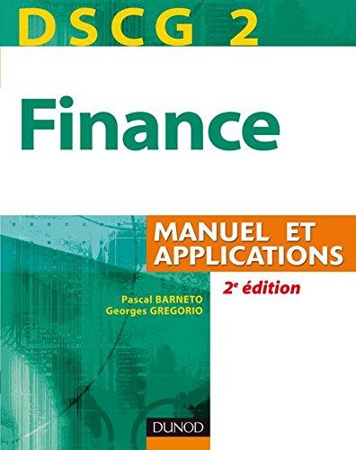 DSCG 2 - Finance - 3e éd. : Manuel et Applications (DSCG 2 - Finance - DSCG 2 t. 1)