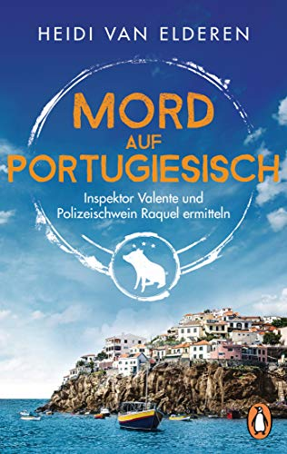 Mord auf Portugiesisch: Inspektor Valente und Polizeischwein Raquel ermitteln (Die saustarke Krimireihe aus Portugal 1) - Kindle Portugiesische Ausgabe