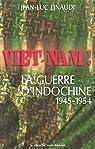 Vietnam ! La guerre d'Indochine par Einaudi