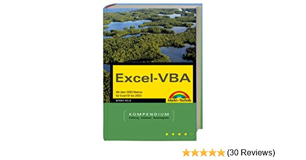Excel Vba Kompendium Mit über 1000 Makros Von Excel 97 Bis 2004