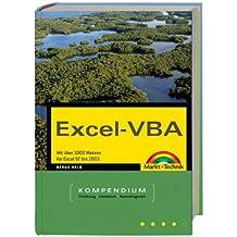 Excel-VBA - Kompendium: Mit über 1000 Makros von Excel 97 bis 2004 (Kompendium / Handbuch)