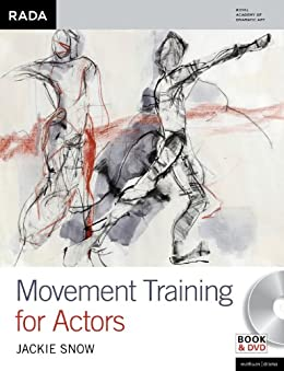 Movement Training for Actors (Performance Books) by [Snow, Jackie]