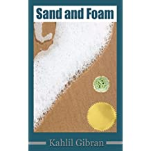Sand and Foam (Illustrated) (English Edition)