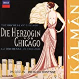 Kálmán: Die Herzogin Von Chicago