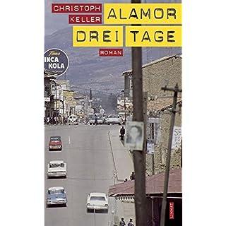 Alamor drei Tage: Roman