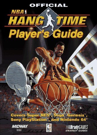 Official NBA Hangtime Player's Guide (Official Strategy Guides) by BradyGames (1996-10-01) (Nba Hangtime)