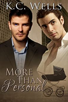 More than Personal (English Edition) par [Wells, K.C.]