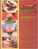 Horizons: The Cookbook: Gourmet Meatless Cuisine (English Edition)