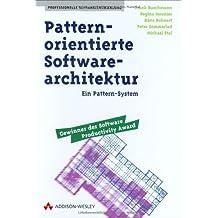 Pattern-orientierte Software-Architektur . Ein Pattern-System (Sonstige Bücher AW)