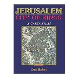 Jerusalem, City of Kings