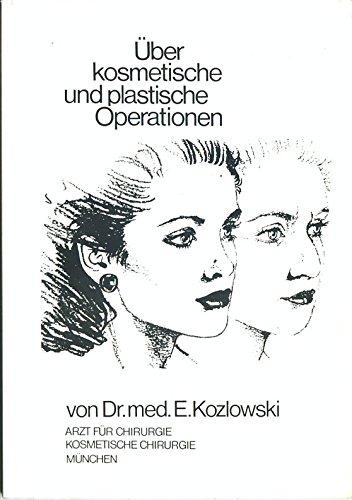 Über kosmetische und plastische Operationen.