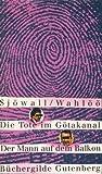 Die Tote im Götakanal - Der Mann auf dem Balkon. 2 Kriminalromane - Maj Sjöwall