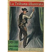 Gary Cooper, il popolare eroe di tanti western, esce per sempre di scena.
