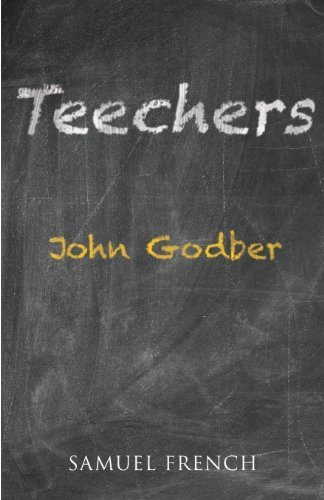 Teechers (Acting Edition) by John Godber (1989-01-01)