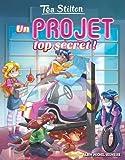Un projet top secret !