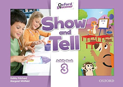 Oxford Show and Tell 3: Activity Book - 9780194779302