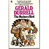 The Mockery Bird by Gerald Durrell (1983-05-26)