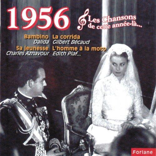 1956 : Les Chansons De Cette Année-là (20 Succès) De