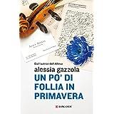 Alessia Gazzola (Autore) (103)Acquista:   EUR 9,99